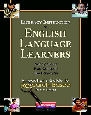 Literacy Instruction for English Language Learners By Cloud, Nancy/ Genesee, Fred/ Hamayan, Else